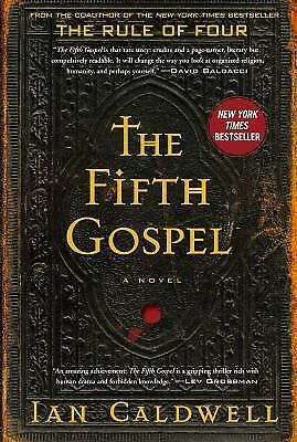 The Fifth Gospel: A Novel, Caldwell, Ian, Very Good Book