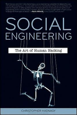 Social Engineering: The Art of Human Hacking by Hadnagy, Christopher