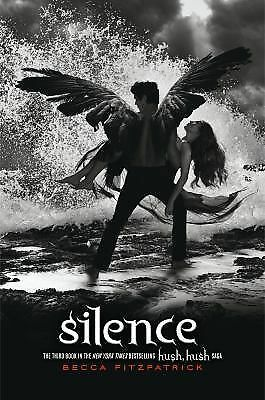 Silence (The Hush, Hush Saga) by Fitzpatrick, Becca