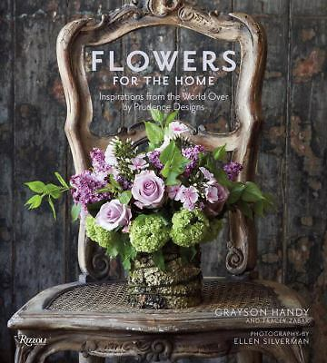 Flowers for the Home: Inspirations from the World Over by Prudence Designs, Zaba