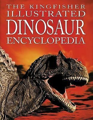 The Kingfisher Illustrated Dinosaur Encyclopedia by Burnie, David