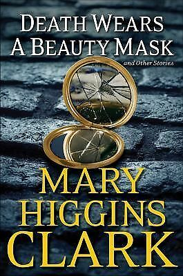 Death Wears a Beauty Mask and Other Stories, Clark, Mary Higgins, Very Good Book