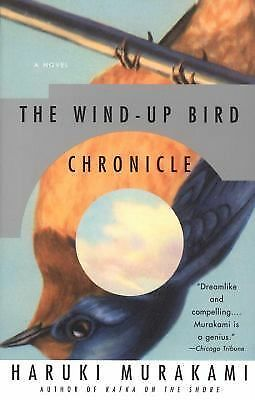 The Wind-Up Bird Chronicle: A Novel by Haruki Murakami