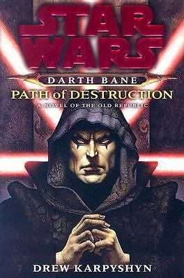 Path of Destruction: A Novel of the Old Republic (Star Wars: Darth Bane), Karpys