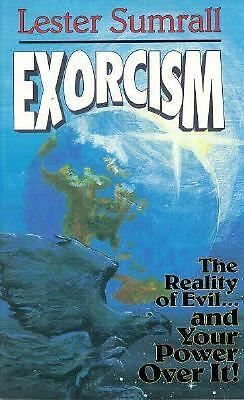 Exorcism: The Reality of Evil ... and Our Power over It!, Sumrall, Lester, Very