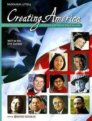 Creating America, Grades 6-8 1877 to the 21st Century: Mcdougal Littell Creating