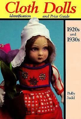 Cloth Dolls Identification & Price Guide, 1920s & 1930s, Judd, Pam, Judd, Polly,