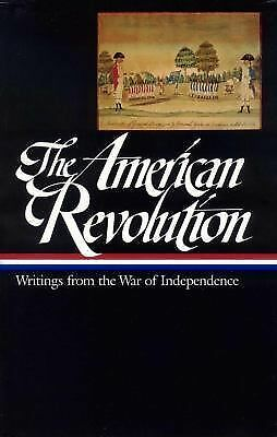 The American Revolution: Writings from the War of Independence (Library of Amer
