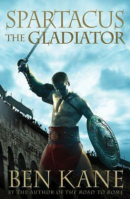Spartacus: The Gladiator, Kane, Ben, Very Good Book