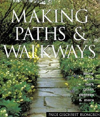 Making Paths & Walkways: Stone, Brick, Bark, Grass, Pebbles & More, Blomgren, Pa