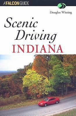 Scenic Driving Indiana, Douglas Wissing, Good Book