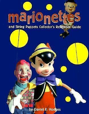 Marionettes & String Puppets Collector's Reference Guide, Hodges, Daniel E., Ver
