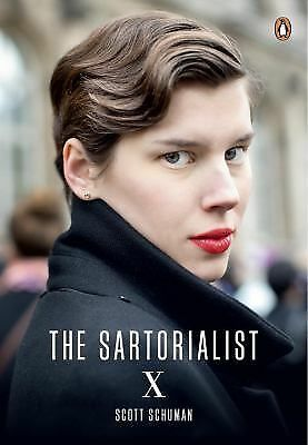 The Sartorialist: X by Schuman, Scott