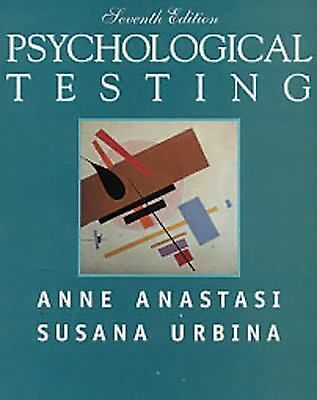Psychological Testing (7th Edition) by Anastasi, Anne, Urbina, Susana