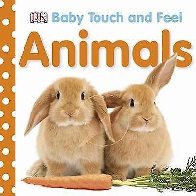 Animals (Baby Touch and Feel), DK Publishing, Good Book