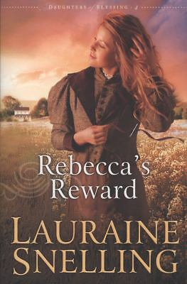 Rebecca's Reward (Daughters of Blessing #4), Snelling, Lauraine, Good Book