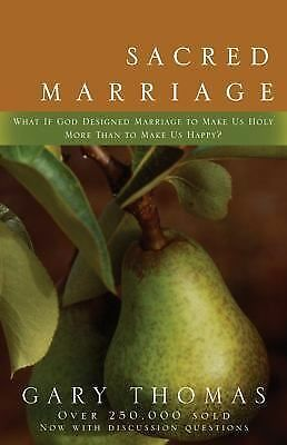 Sacred Marriage, Gary L. Thomas, Good Book