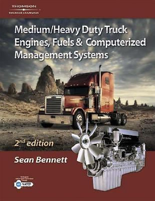 Medium/Heavy Duty Truck Engines, Fuel & Computerized Management Systems, 2E, Ben