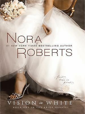 Vision In White (The Bride Quartet), Roberts, Nora, Good Book