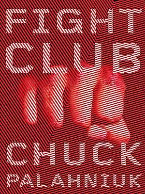 Fight Club: A Novel by Palahniuk, Chuck