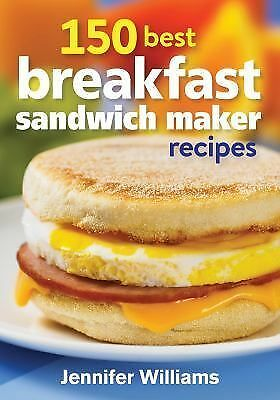 150 Best Breakfast Sandwich Maker Recipes by