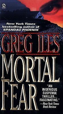 Mortal Fear by Iles, Greg
