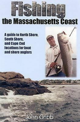 Fishing the Massachusetts Coast by Gibb, John