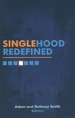 Singlehood Redefined by