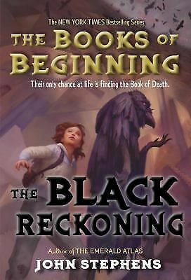 The Black Reckoning (Books of Beginning) by Stephens, John