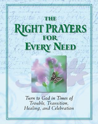 The Right Prayers for Every Need, Randy Peterson, Christine Dallman, Good Book