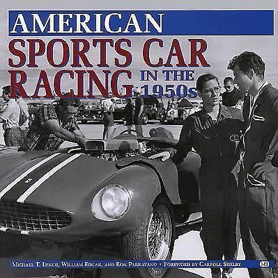 American Sports Car Racing in the 1950s, Ron Parravano, William Edgar, Michael T