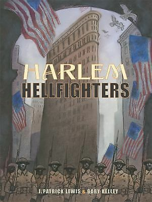 Harlem Hellfighters, Lewis, J. Patrick, Good Book