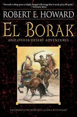 El Borak and Other Desert Adventures, Howard, Robert E., Good Book