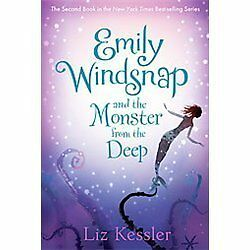 Emily Windsnap and the Monster from the Deep by Kessler, Liz
