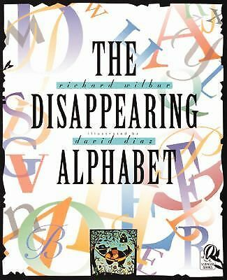 The Disappearing Alphabet by Wilbur, Richard