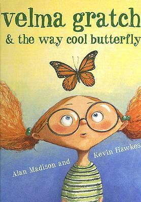 Velma Gratch and the Way Cool Butterfly, Alan Madison, Good Book
