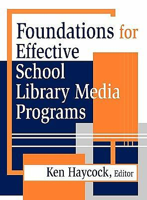 Foundations for Effective School Library Media Programs, , Good Book