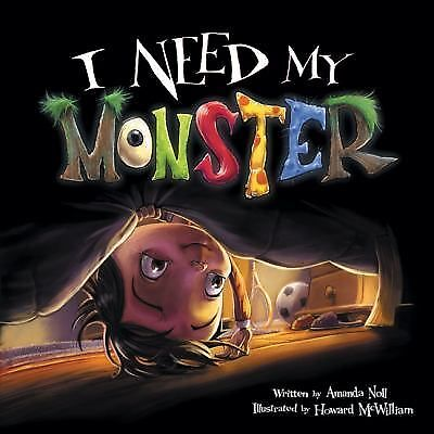 I Need My Monster by Noll, Amanda