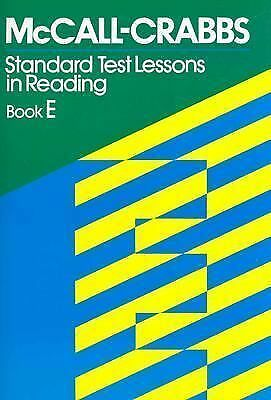 McCall Crabbs: Standard Test Lessons in Reading, Book E, William A. McCall, Good