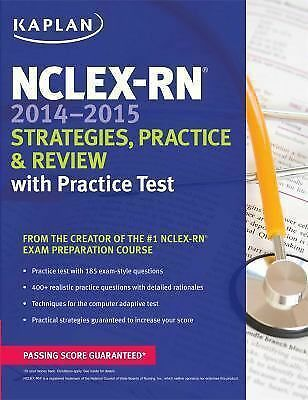 NCLEX-RN 2014-2015 Strategies, Practice, and Review with Practice Test (Kaplan N