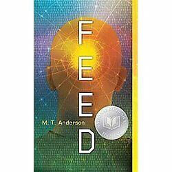 Feed by Anderson, M.T.