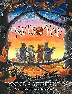 Nuts to You by Perkins, Lynne Rae