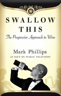 Swallow This, Mark Phillips, Good Book