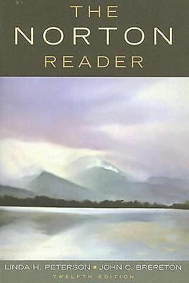 The Norton Reader : An Anthology of Nonfiction (2007, Paperback)