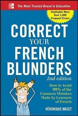 Correct Your French Blunders by Mazet, Véronique