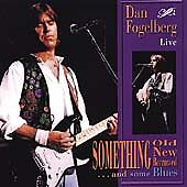 Something Old, New, Borrowed, And Some Blues by Fogelberg, Dan