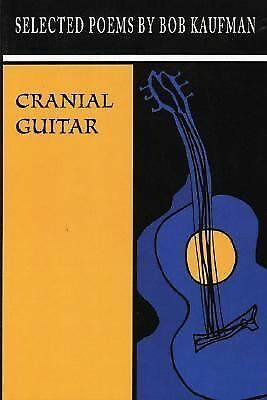 Cranial Guitar by Kaufman, Bob