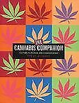 The Cannabis Companion: The Ultimate Guide to Connoisseurship by Wishnia, Steve