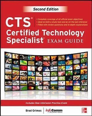 CTS Certified Technology Specialist Exam Guide, Second Edition by Grimes, Brad,