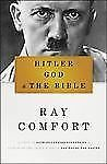Hitler, God, and the Bible by Comfort, Ray